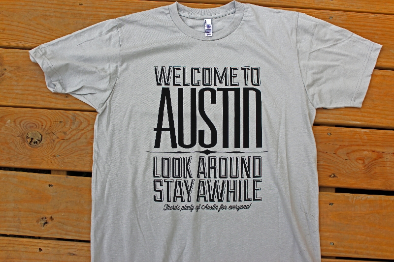 The denizen austin condos welcome to austin tshirt for Custom t shirts austin texas